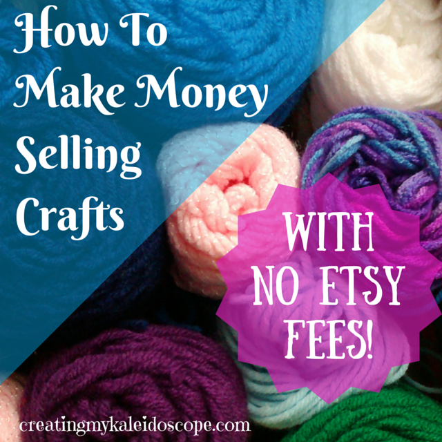 How to make money selling crafts with no etsy fees for Crochet crafts that sell well