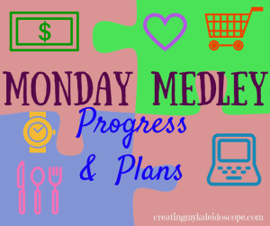 Monday Medley: Kid Stuff and Making Changes