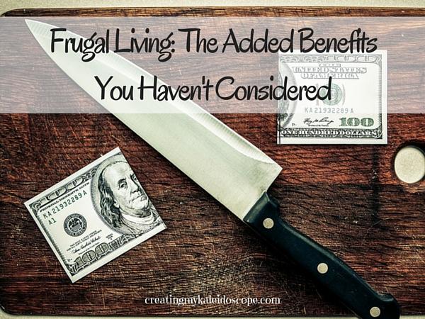 Frugal Living Benefits