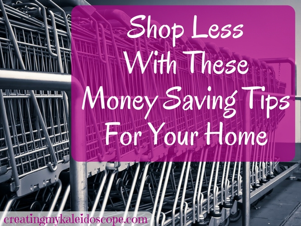 shop-less-with-these-money-saving-tips-for-your-home