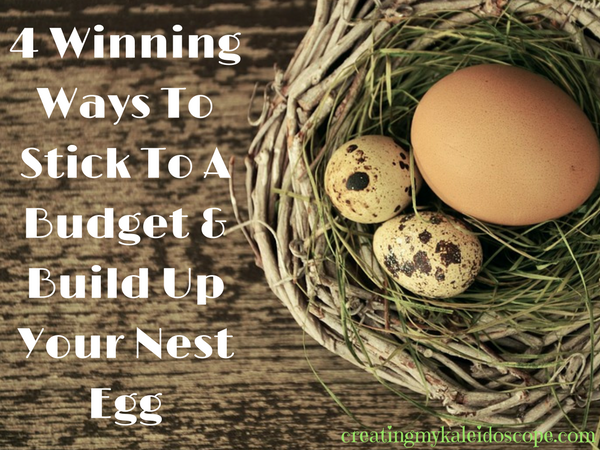 4-winning-ways-to-stick-to-a-budget-build-up-your-nest-egg