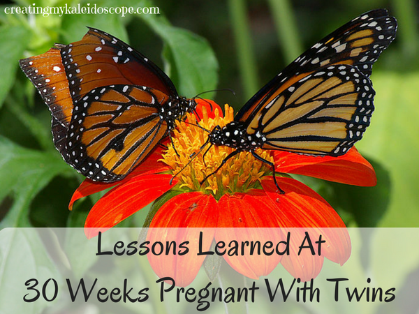 Lessons Learned At 30 Weeks Pregnant With Twins