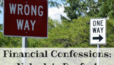 Financial Confessions: Nobody's Perfect
