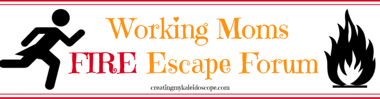 Announcing: The Working Moms Fire Escape Forum