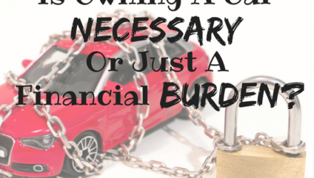 Is Owning A Car Necessary, Or Just A Financial Burden?