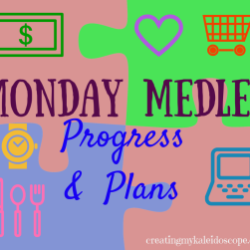 Monday Medley: Living For Today & Planning Our Future