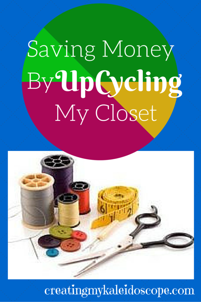 Saving Money ByUpCycling My Closet